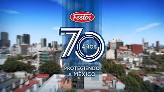 Fester 70 años 'Protegiendo a México'